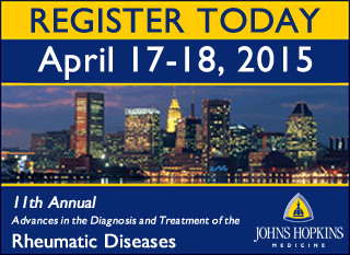 Register today for the 2015 Rheumatology Conference at Johns Hopkins